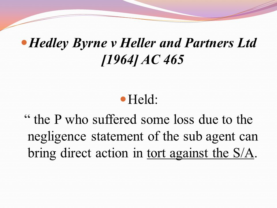 Hedley Byrne v Heller and Partners Ltd [1964] AC 465